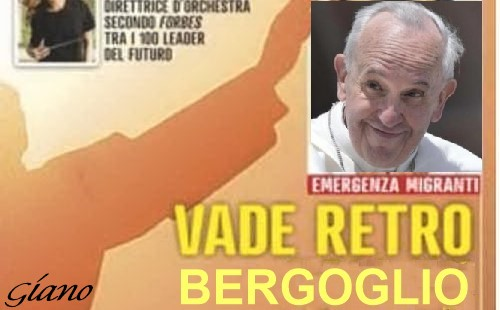 Vade retro Bergoglio